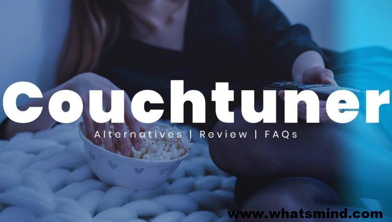 Couchtuner: Legal Information Top 20 Best Alternatives!